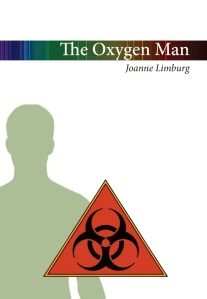 Bookcover of Joanned Limburg's The Oxygen Man