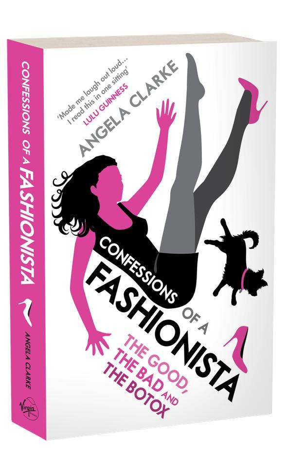 Book Cover Of Fashion : Angela clarke s 'confessions of a fashionista strange