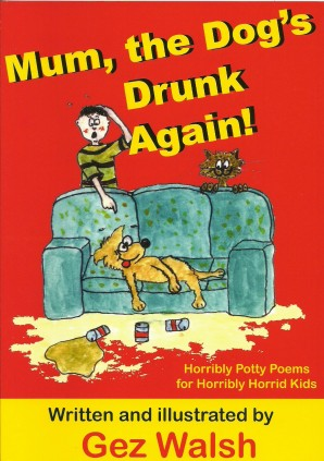 Mum the Dog's Drunk Again book cover