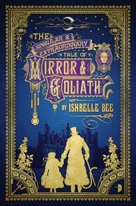 Mirror and goliath