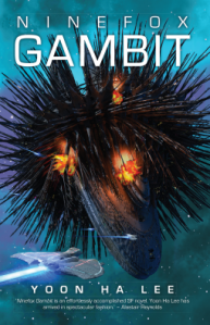 Book cover of Ninefox Gambit with a spaceship which appears to be bristling with black spines.