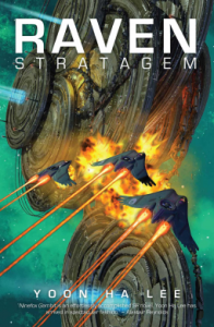 Book cover of Raven Stratagem showing bat-shaped spaceships attacking disc-shaped structures piled on top of one another and exploding.