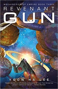 Book cover of Revenant Gun with a space ship between what appears to be an orrery, with a star-filled space behind.