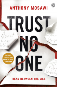 Book cover of trust no one. Book cover shows scraps of paper with agent, liar, victim, missing, orphan, sleeper, spy, killer, nobody on them