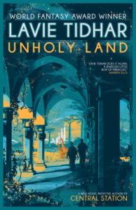 Book cover of Unholy Land by Lavie Tidhar. Show two people walking down a high arched open corridor with giraffes in the distance.