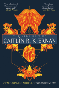 Book cover for The Very Best of Caitlin R Kiernan