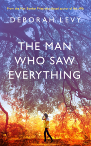 Book cover of the man who saw everything