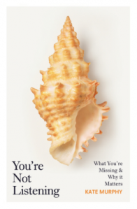 You're Not Listening book cover with a large conch shell